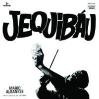 Mario Albanese - Jequibau (1972)