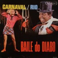 Baile do Diabo - Carnaval / Rio (1965)