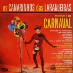 Os Canarios das Laranjeiras Apresentao O Seu Carnaval
