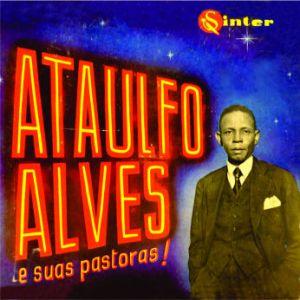 Ataulfo Alves e Suas Pastoras (1955)