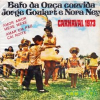 Jorge Goulart e Nora Ney - Bafo da Onca Convida - Compacto Duplo (1992)