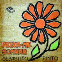 Sebastiao Pinto e Conjunto - Deixa-me Sonhar (N/D)