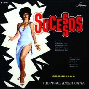 Orquestra Tropical Americana - Sucessos
