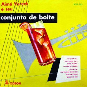 Aime Vereck e Seu Conjunto de Boite No 2 (1955)
