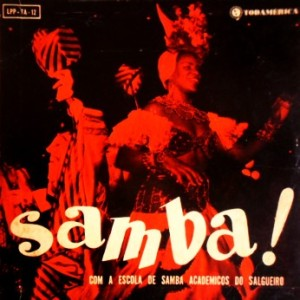 Samba! - Com a Escola de Samba Academicos do Salgueiro (1957)