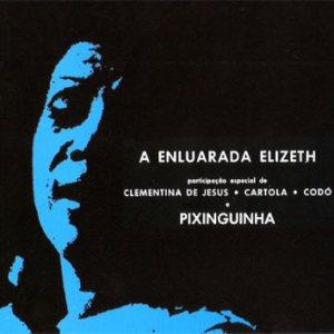 Elizeth Cardoso - A Enluarada Elizeth (1967)