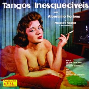 Albertinho Fortuna - Tangos Inesqueciveis (1957)