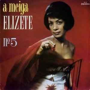 Elizeth Cardoso - A Meiga Elizete No 5 (1964)