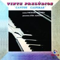 "Theodoro Nogueira - Vinte Preludios ""Cantos Caipiras"" (1969)"