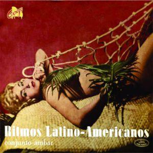 Conjunto Ambar - Ritmos Latino-Americanos (1959)