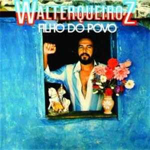 Walter Queiroz - Filho do Povo (1977)