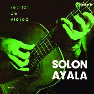 Solon Ayala - Recital de Violao (1956)