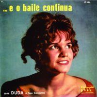Duda e Seu Conjunto - ...E O Baile Continua (1959)