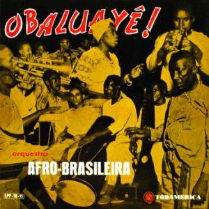 Orquestra Afro-Brasileira - Obaluaye! (1957)