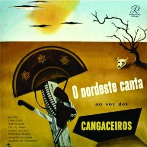O Nordeste canta na Voz dos Cangaceiros (1956)