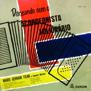 Mario Gennari Filho e Conjunto Melodico - Dancando com O Acordeonista Milionario (1956)