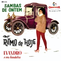 Evandro e Seu Bandolim - Sambas de Ontem no Ritmo de Hoje (1961)