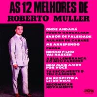 As 12 Melhores de Roberto Muller (1976)