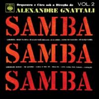 Orquestra e Coro sob a Direcao de Alexandre Gnattali - Samba, Samba, Samba Vol 2 (1964)