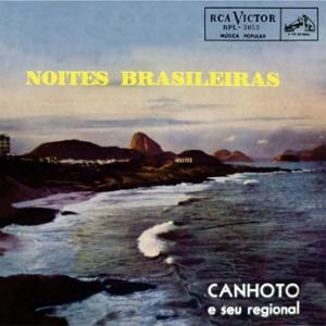 Canhoto e Seu Regional - Noites Brasileiras (1958)