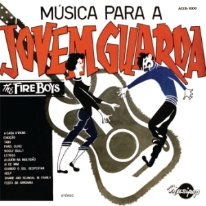 The Fire Boys - Musica para a Jovem Guarda (N/D)