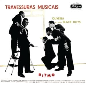 Oliveira e Seus Black Boys - Travessuras Musicais (1961)