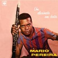 Mario Pereira - Um Clarinete em Festa (1964)