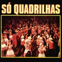 So Quadrilhas (1978)