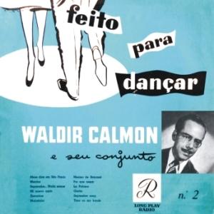 Waldir Calmon e Seu Conjunto - Feito Para Dançar No 2 (1955)