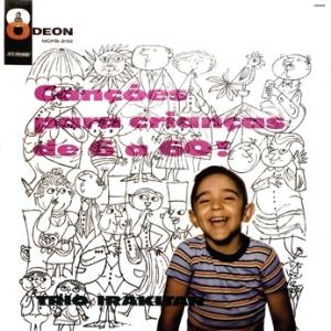 Trio Irakitan - Cancoes para Criancas de 6 a 60 (1960)