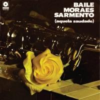 Conjunto Mensageiros da Saudade - Baile Moraes Sarmento (Aquela Saudade) (1971)