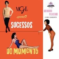 Antoninho Pellicciari e Seu Conjunto - MGL Apresenta Sucessos do Momento