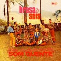 Brasa Seis - Som Quente (1968)