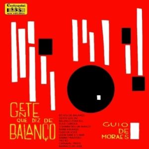 Guio de Morais e Seu Conjunto - Gente Que diz de Balanco (1964)