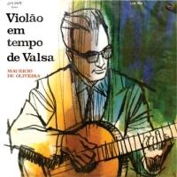 Mauricio de Oliveira - Violao em Tempo de Valsa (1968)
