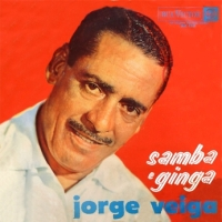 Jorge Veiga - Samba e Ginga (1963)
