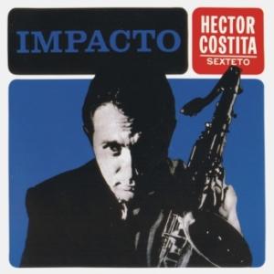 Hector Costita Sexteto - Impacto (1964)