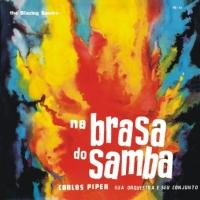 Carlos Piper e Sua Orquestra - Na Brasa do Samba (1964)