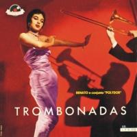 Renato e Conjunto Polydor - Trombonadas (1957)