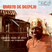 Carolina Maria de Jesus - Quarto de Despejo (1961)