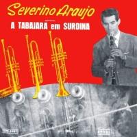 Severino Araujo - A Tabajara Em Surdina (1957)