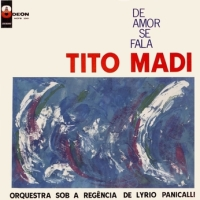 Tito Madi - De Amor Se Fala (1964)