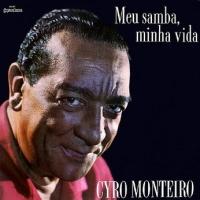 Cyro Monteiro - Meu Samba, Minha Vida (1969)