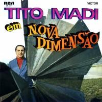 Tito Madi Em Nova Dimensao (1968)