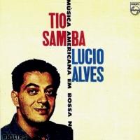Lucio Alves - Tio Samba (1961)