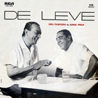 Cyro Monteiro e Jorge Veiga - De Leve (1971)