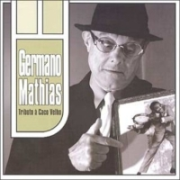 Germano Mathias - Tributo a Caco Velho (2005)