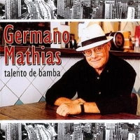 Germano Mathias - Talento de Bamba (2002)