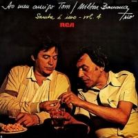 Milton Banana Trio - Ao Meu Amigo Tom (Samba E Isso Vol.4) (1980)
