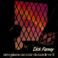 Dick Farney - Um Piano Ao Cair da Tarde No 2 (1975)